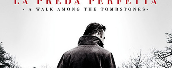 La preda perfetta – A Walk Among the Tombstones