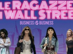 Le ragazze di Wall Street – Business Is Business