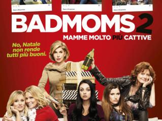 Bad Moms 2 – Mamme molto più cattive