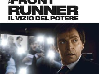 The Front Runner – Il Vizio del Potere   dal 13 giugno